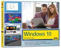 Windows 10 – Schnell zum Ziel: Alles auf einen Blick erklärt. komplett in Farbe. Im praktischen Querformat – perfekt für Einsteiger von Kiefer,  Philip