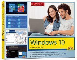 Windows 10 – Schnell zum Ziel – inklusive der aktuellsten Updates von Kiefer,  Philip