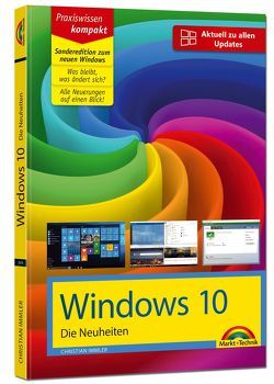 Windows 10 Sonderedition – Die Neuheiten zum brandaktuellem Update Anniversary von Immler,  Christian