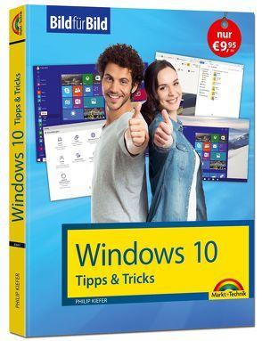 Windows 10 Tipps und Tricks: Bild für Bild sehen und können von Kiefer,  Philip