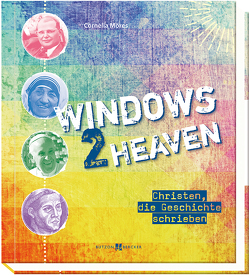 Windows 2 heaven von Möres,  Cornelia