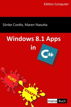 Windows 8.1 Apps in C# von Cordts,  Sönke, Nasutta,  Maren