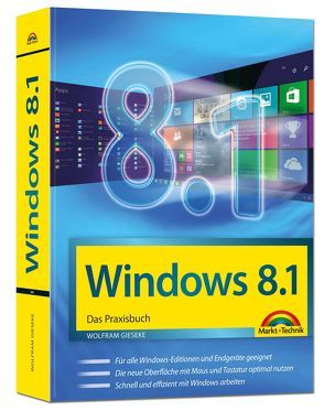 Windows 8.1 Das Praxisbuch von Gieseke,  Wolfram