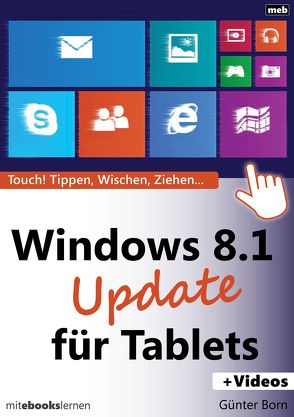 Windows 8.1 Update für Tablets von Born ,  Günter
