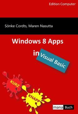 Windows 8 Apps in Visual Basic von Cordts,  Sönke, Nasutta,  Maren