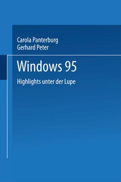 Windows 95 von Pantenburg,  Carola, Peter,  Gerhard