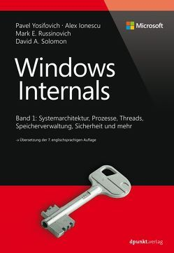 Windows Internals von Gronau,  Volkmar, Ionescu,  Alex, Russinovich,  Mark E., Solomon,  David, Yosifovich,  Pavel