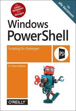 Windows PowerShell von Weltner,  Tobias