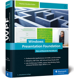 Windows Presentation Foundation von Huber,  Thomas Claudius
