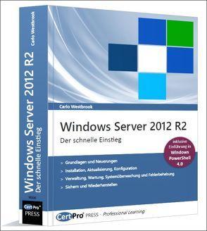 Windows Server 2012 R2 – Der schnelle Einstieg von Westbrook,  Carlo