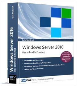 Windows Server 2016 – Der schnelle Einstieg von Westbrook,  Carlo