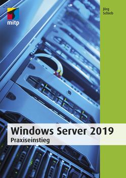 Windows Server 2019 von Schieb,  Jörg