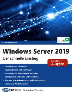 Windows Server 2019 – Der schnelle Einstieg von Westbrook,  Carlo