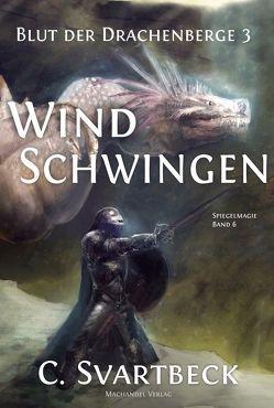 Windschwingen von Svartbeck,  Chris