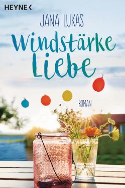 Windstärke Liebe von Lukas,  Jana