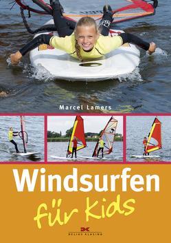 Windsurfen für Kids von Lamers,  Marcel