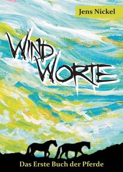 Windworte von Nickel,  Jens