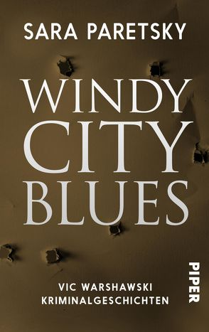 Windy City Blues von Hauser,  Sonja, Paretsky,  Sara
