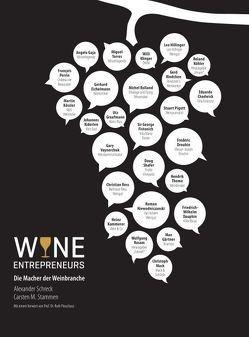 Wine Entrepreneurs von M. Stammen,  Carsten, MEDIENAGENTEN,  BUERO, Schreck,  Alexander