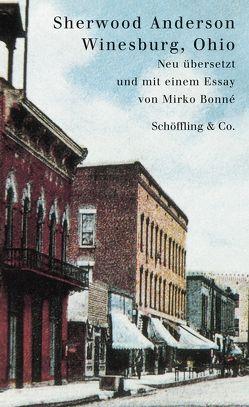 Winesburg, Ohio von Anderson,  Sherwood, Bonné,  Mirko