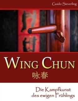 Wing Chun von Sieverling,  Guido