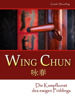 Wing Chun von Sieverling,  Guido
