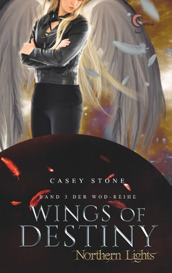 Wings of Destiny von Stone,  Casey
