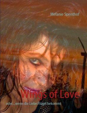 Wings of Love von Spenthof,  Melanie