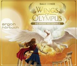 Wings of Olympus – Die Pferde des Himmels von George,  Kallie, Kaempfe,  Peter, Mannchen,  Nadine
