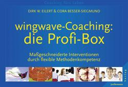wingwave-Coaching: die Profi-Box von Besser-Siegmund,  Cora, Eilert,  Dirk, Siegmund,  Lola
