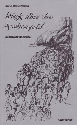 Wink über das Aschenfeld von Fabian,  Anne-Marie, Schulenburg,  Tisa von der