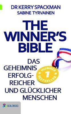 Winner's Bible von Spackman,  Dr. Kerry, Tyrvainen,  Sabine