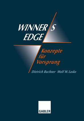 Winner's Edge — Konzepte für Vorsprung von Buchner,  Dietrich, Lasko,  Wolf