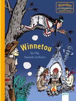 Winnetou von Knorre,  Alexander von, Loeffelbein,  Christian, May,  Karl