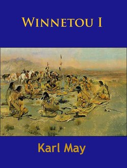 Winnetou I von May,  Karl
