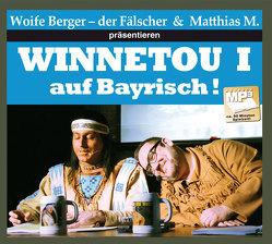 Winnetou I auf bayrisch von Berger,  Wolfgang