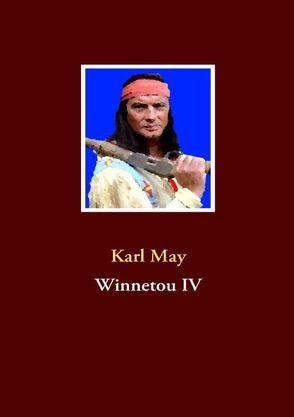 Winnetou IV von May,  Karl