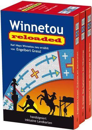 Winnetou reloaded von Gressl,  Engelbert