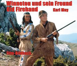 Winnetou und sein Freund Old Firehand von Petzel,  Michael