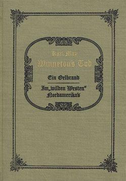 Winnetous Tod von May,  Karl, Schmid,  Roland