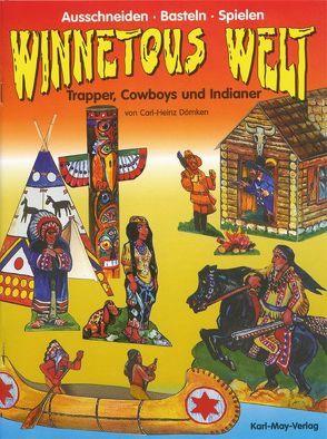 Winnetous Welt von Dömken,  Carl H, Schleicher,  Wolfgang