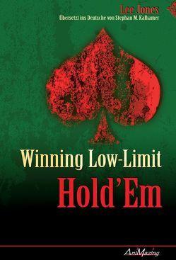 Winning Low Limit Hold'Em von Jones,  Lee, Kalhamer,  Stephan M