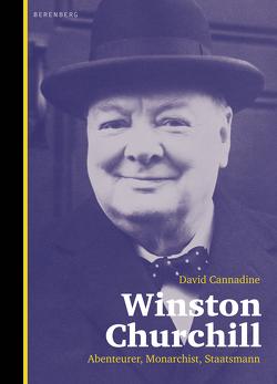 Winston Churchill von Cannadine,  David, Wolf,  Matthias