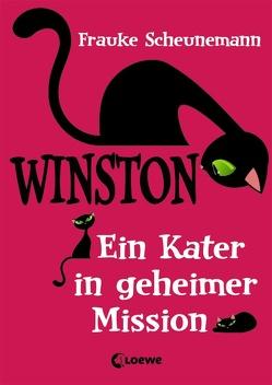 Winston – Ein Kater in geheimer Mission von Scheunemann,  Frauke