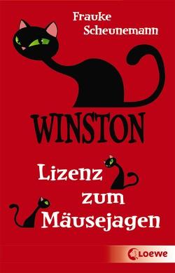Winston – Lizenz zum Mäusejagen von Scheunemann,  Frauke