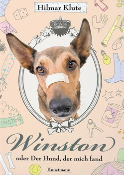 Winston oder Der Hund, der mich fand von Klute,  Hilmar, Schmidt,  Dirk