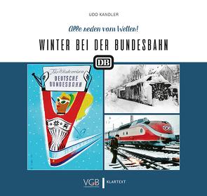 Winter bei der Bundesbahn von Kandler,  Udo