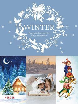 Winter. Das große Lesebuch für die ganze Familie von Manneh,  Lisa, Schrimpf,  Ulrike