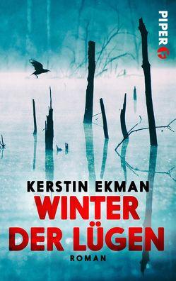 Winter der Lügen von Binder,  Hedwig M., Ekman,  Kerstin