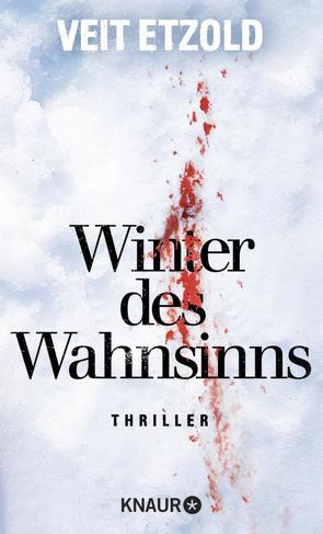 Winter des Wahnsinns von Etzold,  Veit